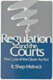 Regulation and the Courts 9780815756613