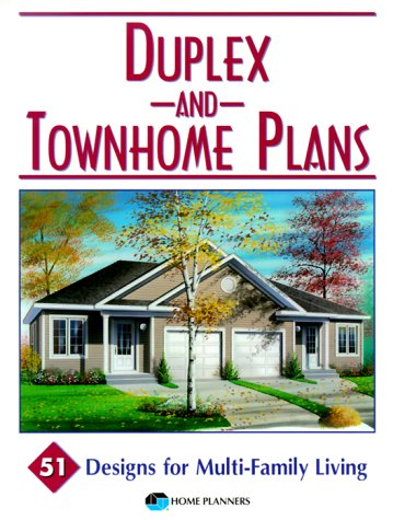 Area 51 Design (Duplex and Townhome Plans: 51 Designs for Multi-Family)