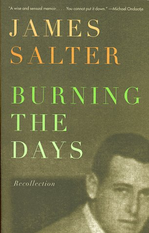 Burning the Days: Recollection