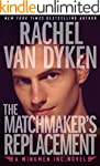 The Matchmaker's Replacement [Kindle...