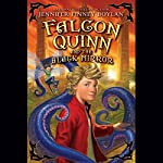 Falcon Quinn and the Black Mirror | Jennifer Finney Boylan