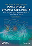 img - for Power System Dynamics and Stability: With Synchrophasor Measurement and Power System Toolbox (Wiley - IEEE) book / textbook / text book