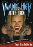Vampire High Bites Back