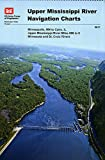 img - for Upper Mississippi River Navigation Charts: Minneapolis, MN to Cairo, IL Upper Mississippi River Miles 866 to 0, Minnesota and St. Croix Rivers (2011) book / textbook / text book