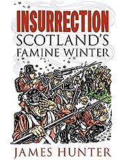 Insurrection: Scotland's Famine Winter