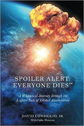 Amazon com: Spoiler Alert: Everyone Dies™: The Lighter Side