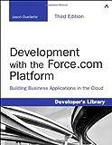 Development with the Force.com Platform, Jason Ouellette, 0321949161