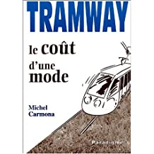 Tramway Le Cout d'Une Mode