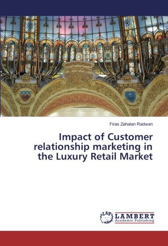 Impact of Customer relationship marketing in the Luxury Retail Market PDF