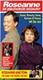 Roseanne: An Unauthorized Biography [VHS]