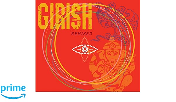 Girish: Remixed: Girish: Amazon.es: Música