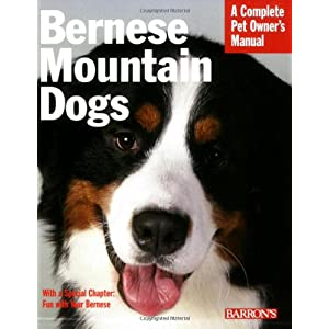 Bernese Mountain Dogs (Complete Pet Owner's Manual) 24