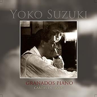 Cartas de Amor. Valses Íntimos. I. Cadencioso by Yoko Suzuki ...