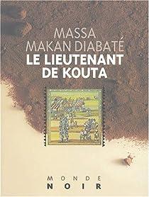 Le lieutenant de Kouta par Diabaté