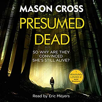 Presumed Dead (Audio Download): Amazon co uk: Mason Cross