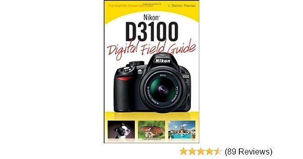 amazon com nikon d3100 digital field guide 9780470648650 j rh amazon com Nikon D3100 Red Nikon D3100 Red