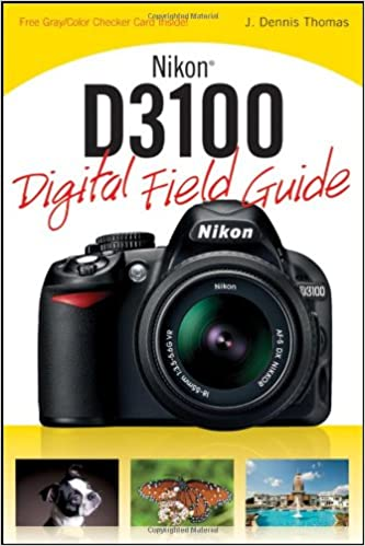Nikon D3100 Digital Field Guide: Amazon.es: J. Dennis Thomas ...