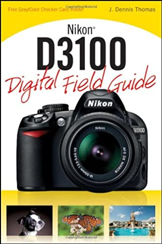 amazon com nikon d3100 digital field guide 9780470648650 j rh amazon com Nikon D3000 Nikon D7000