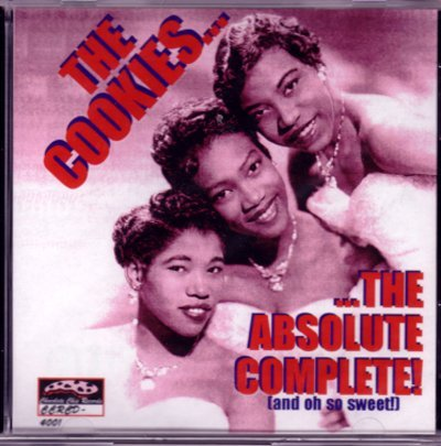 The Absolute Complete (and Oh So Sweet!) by The Cookies