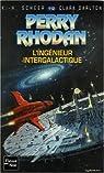Perry Rhodan, tome 112 : L'ingénieur intergalactique par Scheer