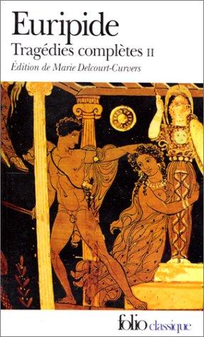 Tragédies complètes (Tome 2) (Anglais) Poche – 4 janvier 1989 Euripide Marie Delcourt-Curvers Folio 2070381927