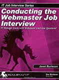 Conducting the Webmaster Job Interview, Janet Burleson, 097459931X