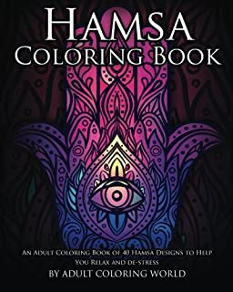 Hamsa Coloring Book An Adult Of 40 Designs To Help You Relax
