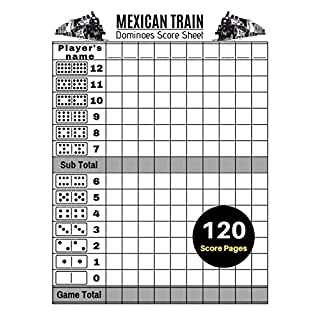 Mexican Train Score Sheets: V.5 Mexican Train Dominoes Score Pad for Chickenfoot Dominos Game | Nice Obvious Text | Large Print 8.5*11 inch
