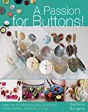 A Passion for Buttons!