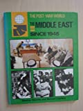 The Middle East since 1945, Richard I. Lawless, 0713459913