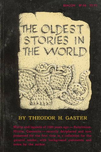 The Oldest Stories in the World (Beacon Paperback 66)