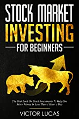 ★ The #1 Book On Stock Investments!★                                ★ Buy Paperback version and get kindle version for FREE★                            1. The stock market has its peculiarities. It's a world where a smal...
