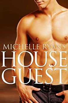 House Guest by [Ryans, Michelle]