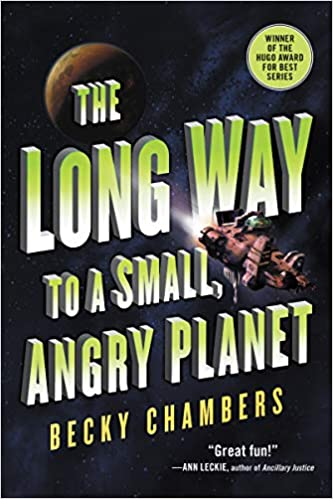 The Long Way to a Small, Angry Planet (Wayfarers, 1)