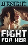 fight for her 2 volume 2