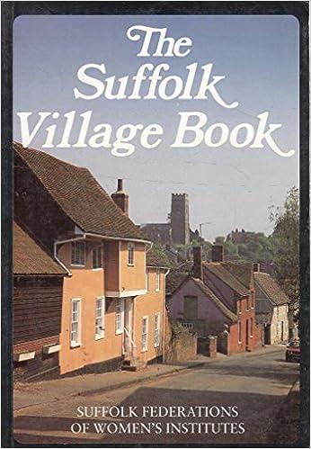 The Suffolk Village Book (Villages of Britain)