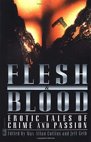 book cover of Flesh and Blood: Erotic Tales of Crime and Passion