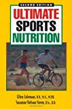 Ultimate Sports Nutrition, Ellen Coleman and Suzanne Nelson Steen, 0923521569