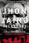 https://libros.plus/jhon-jairo-velasquez-mi-vida-como-sicario-de-pablo-escobar/
