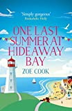 One Last Summer at Hideaway Bay: A gripping romantic read with an ending you won't see coming!
