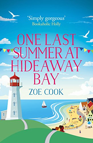 - One Last Summer at Hideaway Bay: A gripping romantic read with an ending you won't see coming!