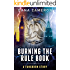 Burning the Rule Book (A Fangborn Story 3)