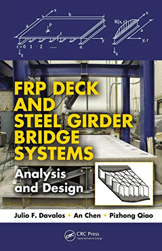 FRP Deck and Steel Girder Bridge Systems: Analysis and Design (Composite Materials)