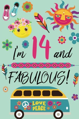 I'm 14 and Fabulous: Retro Lined and Blank Journal Happy Birthday Book for Teen Girls]()