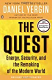 Book cover for The Quest: Energy, Security, and the Remaking of the Modern World