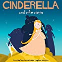 Cinderella and Other Stories Audiobook by  Audible Studios Narrated by Stephen Mangan, Tamsin Greig