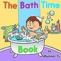 The Bath Time Book by CreateSpace