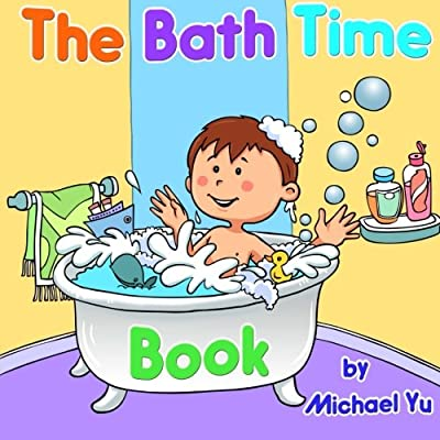 The Bath Time Book by CreateSpace