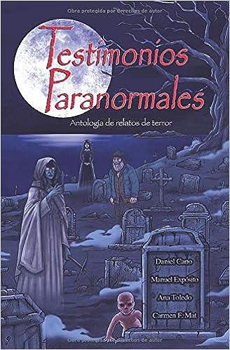 Testimonios Paranormales: Antología de relatos de terror: Amazon ...