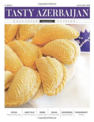 Tasty Azerbaijan: Caucasian Cuisine by Mr. Orxan Rzayev